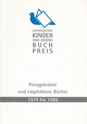 Katholischer Kinder- und Jugendbuchpreis 1979-1995