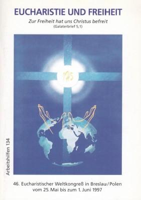 Eucharistie und Freiheit