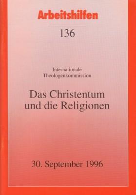 Das Christentum und die Religionen