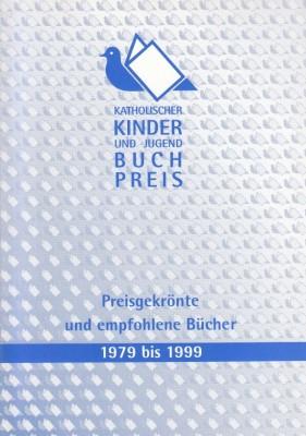 Katholischer Kinder- und Jugendbuchpreis 1979-1999