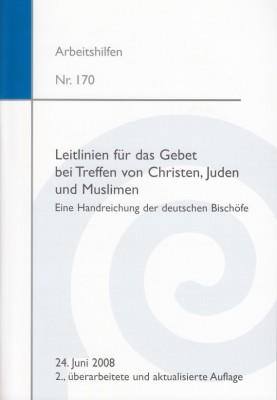 Leitlinien für das Gebet bei Treffen von Christen, Juden und Muslimen