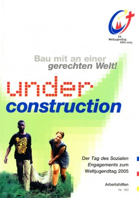 under construction. Weltjugendtag 2005