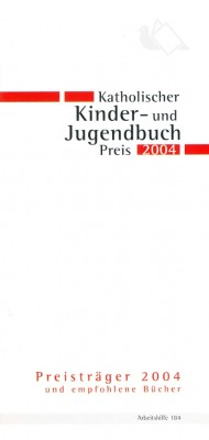 Katholischer Kinder- u. Jugendbuchpreis 2004