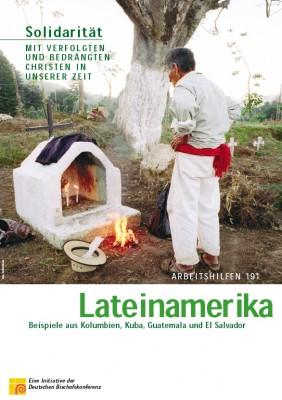Solidarität mit verfolgten und bedrängten Christen: Lateinamerika