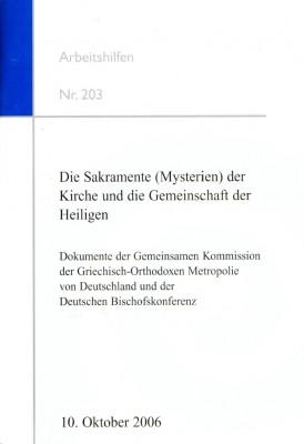 Die Sakramente (Mysterien) der Kirche und die Gemeinschaft der Heiligen