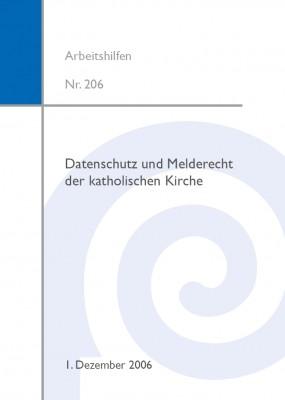 Datenschutz und Melderecht der katholischen Kirche 2006