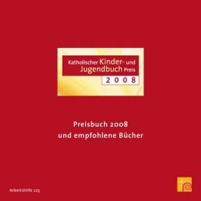Katholischer Kinder- und Jugendbuchpreis 2008