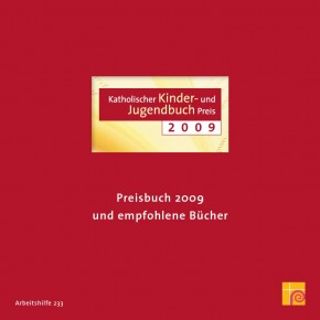 Katholischer Kinder- und Jugendbuchpreis 2009