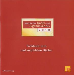 Katholischer Kinder- und Jugendbuchpreis 2010