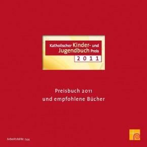 Katholischer Kinder- und Jugendbuch Preis 2011