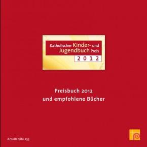 Katholischer Kinder- und Jugendbuchpreis 2012