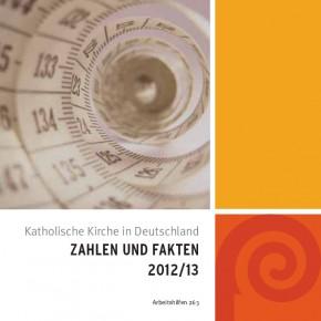 Katholische Kirche in Deutschland: Zahlen und Fakten 2012/13