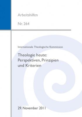 Theologie heute: Perspektiven, Prinzipien und Kriterien