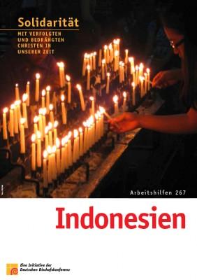 Solidarität mit verfolgten und bedrängten Christen in unserer Zeit: Indonesien