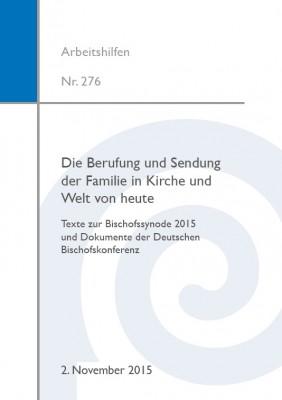 Die Berufung und Sendung der Familie in Kirche und Welt von heute.