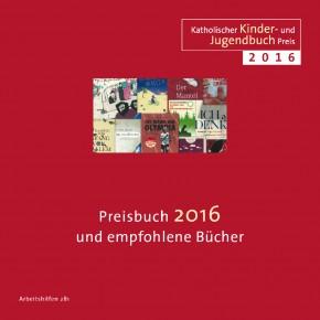 Katholischer Kinder- und Jugendbuchpreis 2016.