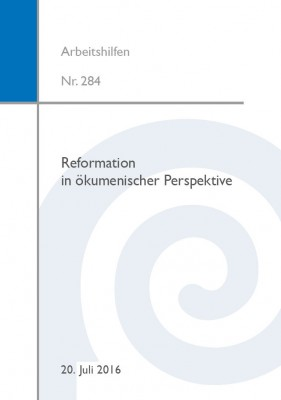 Reformation in ökumenischer Perspektive