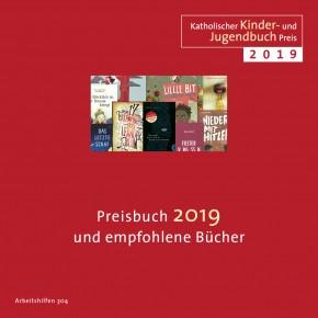 Katholischer Kinder- und Jugendbuchpreis 2019 Preisbuch 2019 und empfohlene Bücher