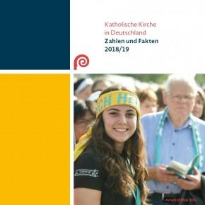 Katholische Kirche in Deutschland: Zahlen und Fakten 2018/19. Bonn, 2019