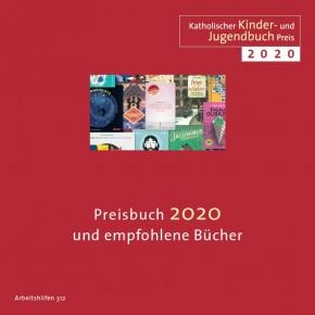 Katholischer Kinder- und Jugendbuchpreis 2020 -  Preisbuch 2020 und empfohlene Bücher