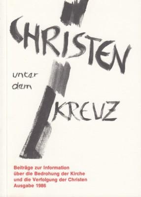 Christen unter dem Kreuz
