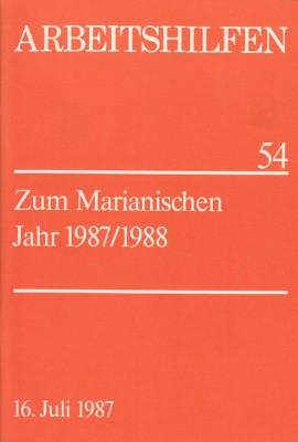 Zum Marianischen Jahr 1987/88