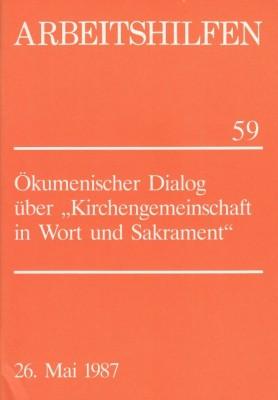 """Ökumenischer Dialog über """"Kirchengemeinschaft in Wort und Sakrament"""""""