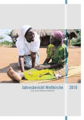 Jahresbericht Weltkirche 2010