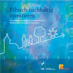 """Orientierungshilfe """"Ethisch-nachhaltig investieren"""""""