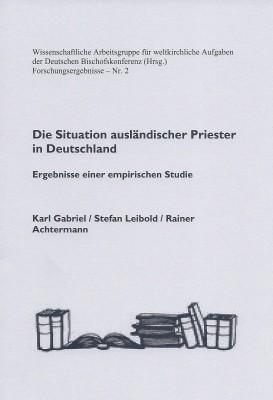 Die Situation ausländischer Priester in Deutschland (2011) - Zusammenfassung
